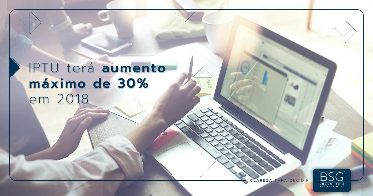 IPTU terá aumento máximo de 30% em 2018
